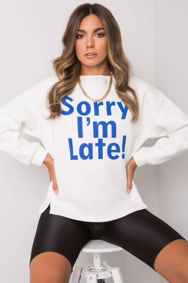 Bluza z napisem SORRY IM LATE ecru